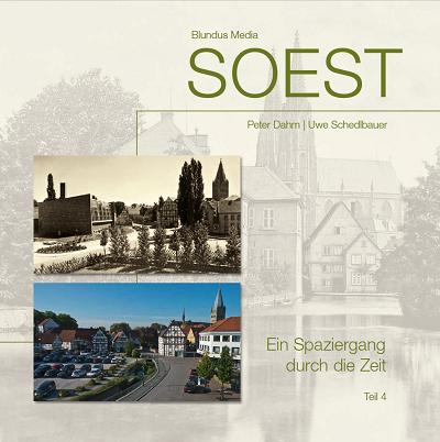 Soest - Ein Spaziergang durch die Zeit Teil IV