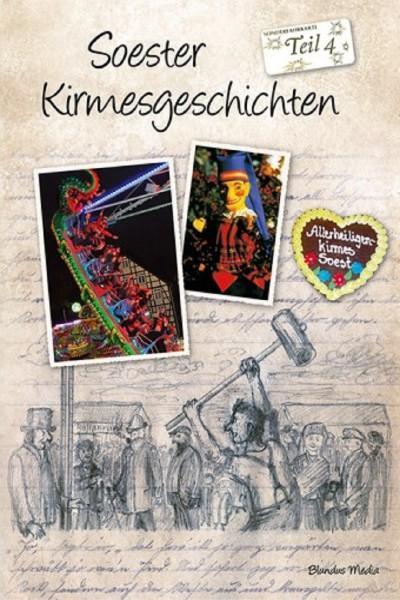 Soester Kirmesgeschichten Teil 4