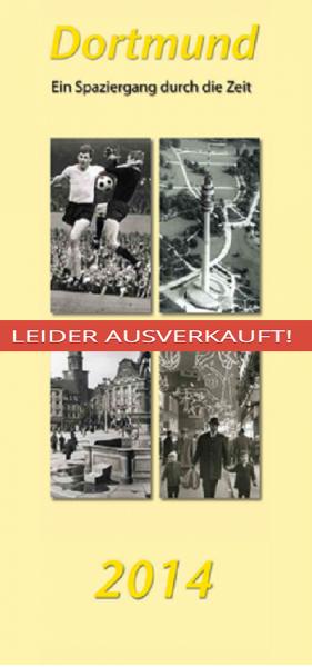 Dortmund Kalender 2014---Leider Ausverkauft---